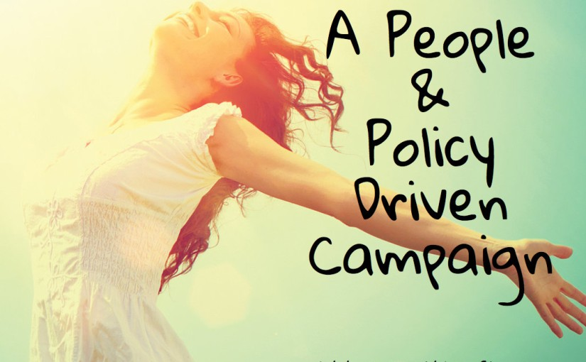 A Campaign About People andPolicies